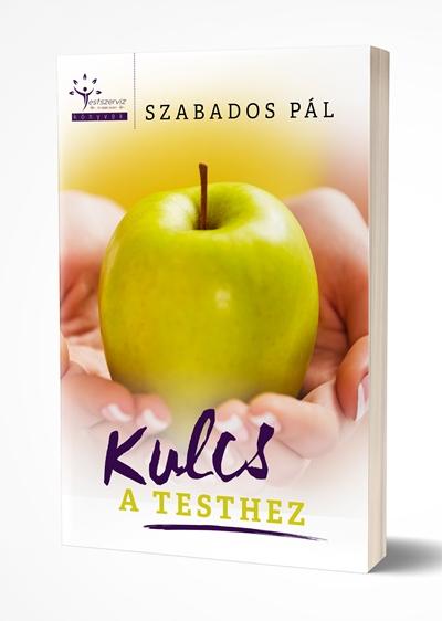 Kulcs a Testhez - Testszerviz könyv
